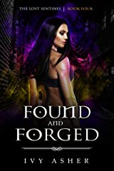 Found and Forged: Sentinel World Series 1 (The Lost Sentinel Book 4) Kindle Edition