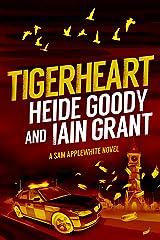 Tigerheart (Sam Applewhite Book 4) Kindle Edition