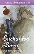 The Enchanted Barn and other stories