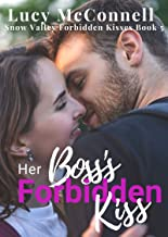 Her Boss's Forbidden Kiss (Snow Valley Forbidden Kisses Book 5)
