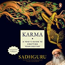 Karma: A Yogi's Guide to Crafting Your Own Destiny: New York Times Bestselling Author of Inner Engineering