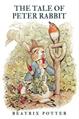 The Tale of Peter Rabbit: Peter Rabbit Story for Kids - With original illustrations Kindle Edition