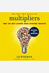 Multipliers: How the Best Leaders Make Everyone Smarter, Includes Bonus PDF with Appendixes CD