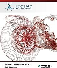 Autodesk Nastran In-CAD 2017 Essentials: Autodesk Authorized Publisher