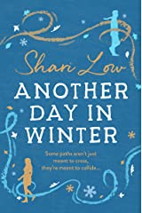 Another Day in Winter: An emotional, heart-warming read to curl up with in 2019! (A Winter Day Book Book 2) Kindle Edition