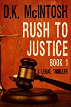 Rush To Justice -1: A Brady Flynn Novel: Brady Flynn Legal Thriller Series Book 1