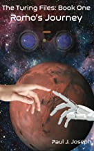 Romo's Journey (The Turing Files Book 1)