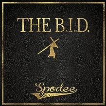 The B.I.D. [Explicit]