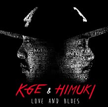 LOVE AND BLUES
