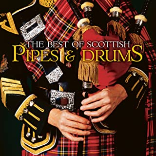 The Best of Scottish Pipes & Drums