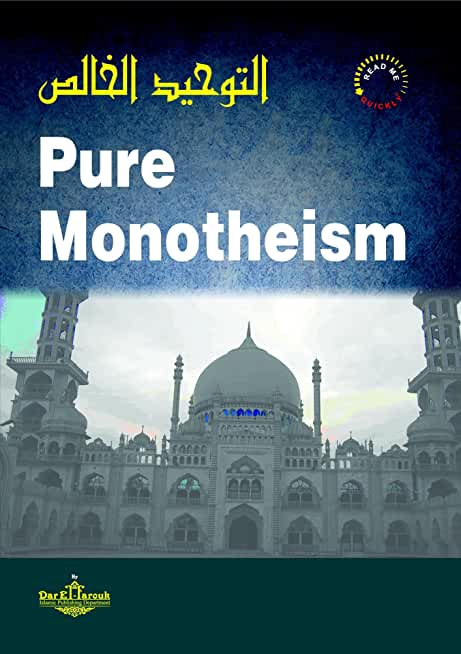 Pure Monotheism (English Edition)