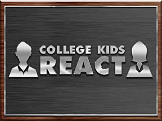 College Kids React