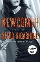 Newcomer: A Mystery (The Kyochiro Kaga Series Book 2)