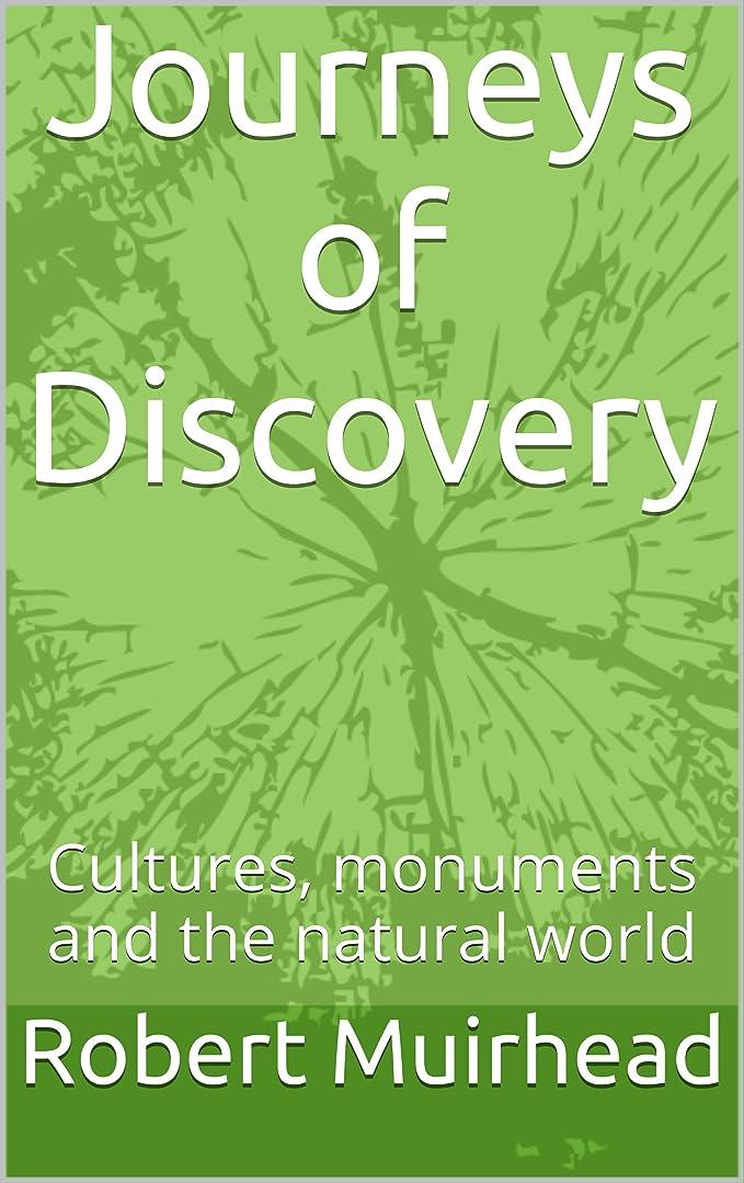 トンバレエグレートオークJourneys of Discovery: Cultures, monuments and the natural world (English Edition)