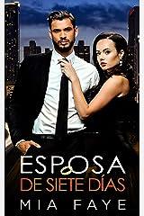 Esposa De Siete Días: Novela Romántica Contemporánea (Spanish Edition) Format Kindle