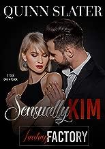 Sensually Kim: A Billionaire Romance Short Story (Fantasy Factory Book 2)