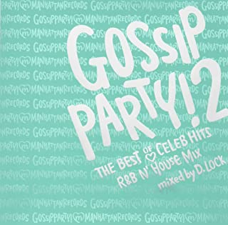 "GOSSIP PARTY!2-""THE BEST OF CELEB HITS""R&B N'HOUSE MIX-mixed by DJ D.LOCK"