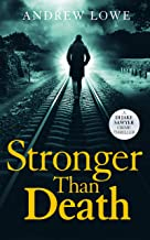 Stronger Than Death (DI Jake Sawyer crime thrillers Book 2)