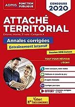 Livres Concours Attaché territorial - Annales corrigées - Catégorie A - Entraînement intensif - Concours externe, interne et 3e voie - Concours 2020 PDF