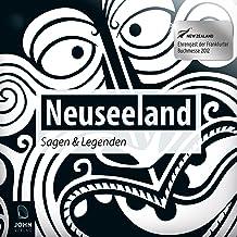 Neuseeland: Sagen und Legenden