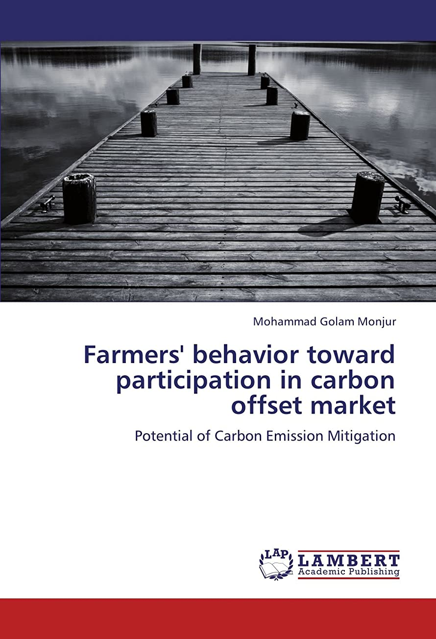 メロンふつう操作可能Farmers' Behavior Toward Participation in Carbon Offset Market