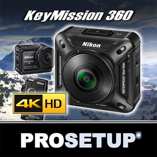 KeyMission 360, 170 & 80 ProSetup