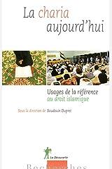 La Charia aujourd'hui (RECHERCHES) Format Kindle