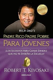 Padre rico padre pobre para jovenes / Rich Dad Poor Dad for Teens (Spanish Edition)