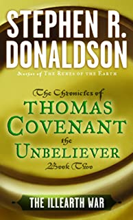 The Illearth War (THE CHRONICLES OF THOMAS COVENANT THE UNBELIEVER Book 2)