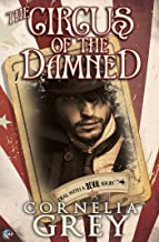 The Circus of the Damned (Deal with a Devil Book 2)
