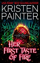 Her First Taste of Fire (Shadowvale Book 5)