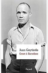 Genet à Barcelone (Littérature étrangère) (French Edition) Versión Kindle