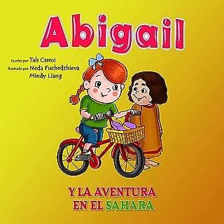 Abigail y la Aventura en el Sahara (Abigail y la bicicleta mágica nº 2) (Spanish Edition)