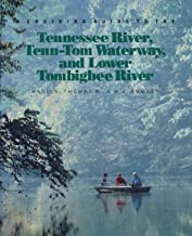 A Cruising Guide to the Tennessee River, Tenn-Tom Waterway, and Lower Tombigbee River (CLS.EDUCATION)