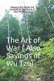 The Art of War ( Also Sayings of Wu Tzu)