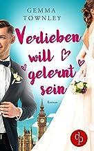 Verlieben will gelernt sein (Wild Wedding-Reihe 1) (German Edition)