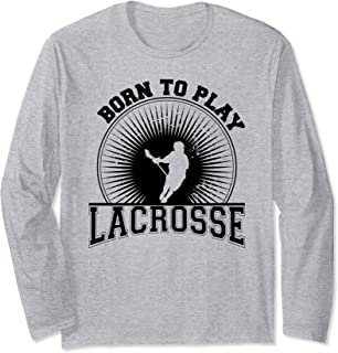 Retro Lacrosse design gift, Born To play Lacrosse graphic Long Sleeve T-Shirt