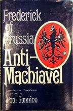 Frederick of Prussia: The Refutation of Machiavelli's Prince of Anti-Machiavel