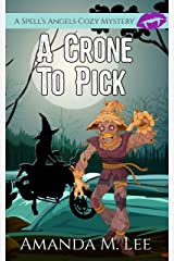 A Crone to Pick (A Spell's Angels Cozy Mystery Book 6) (English Edition) Format Kindle