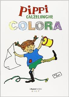 Pippi Calzelunghe colora. Ediz. illustrata