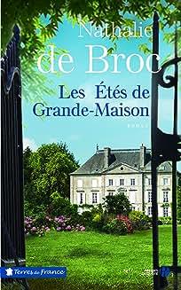 Les étés de Grande-Maison de Nathalie de Broc