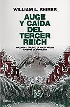 Auge y caída del Tercer Reich, volumen I: Triunfo de Adolf Hitler y sueños de conquista