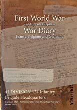 41 DIVISION 124 Infantry Brigade Headquarters : 1 January 1917 - 31 October 1917 (First World War, War Diary, WO95/2641)