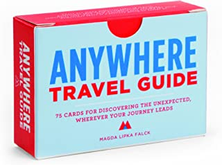 Anywhere Travel Guide: 75 Cards for Discovering the Unexpected, Wherever Your Journey Leads (Travel Games for Adults, Exploration and Discovery Games)