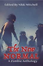 The New Normal: A Zombie Anthology (English Edition)