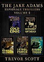 The Jake Adams Espionage Thrillers: Volume 2 (A Jake Adams International Espionage Thr)
