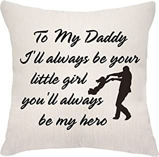 VEEMIZO Fathers Day Cushion Covers Gifts From Daughter Dad Papa Birthday Gifts Pillowcase Covers To My Daddy I'll Always b...