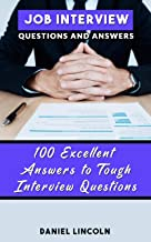 Job Interview Questions and Answers: 100 Excellent Answers to Tough Interview Questions                                              best Job Interview Books