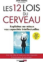 Les 12 lois du cerveau (DEVELOPPEMENT P) (French Edition)