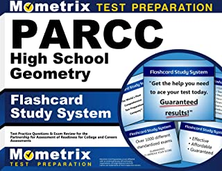 PARCC High School Geometry Flashcard Study System: PARCC Test Practice Questions & Exam Review for the Partnership for Assessment of Readiness for College and Careers Assessments (Cards)